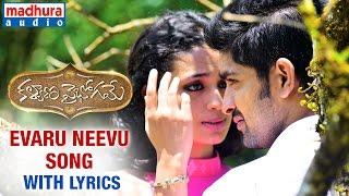 Kalyana Vaibhogame Telugu Movie  Evaru Neevu Song W/lyrics  Naga Shaurya  Malavika Nair