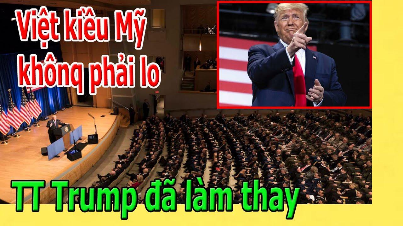 Việt kiều Mỹ khônq phải lo, TT Trump đã làm thay
