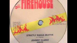 Johnny Clarke - Strictly Ragga Muffin