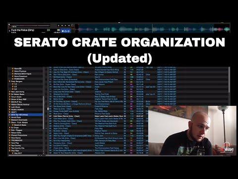 Serato Crate Organization 2017 - (Updated)