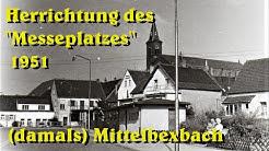 Herrichtung des Messeplatzes 1951  in Bexbach
