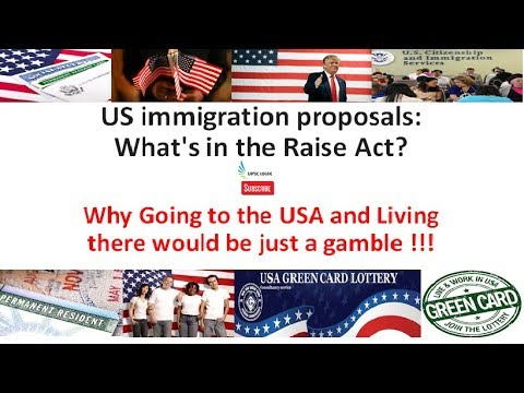 The Raise Act - 2017 (must watch for all legal migrants )