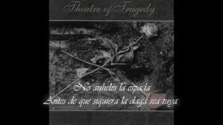 Theatre of Tragedy - To These Words I Beheld No Tongue Sub Español Traducción.