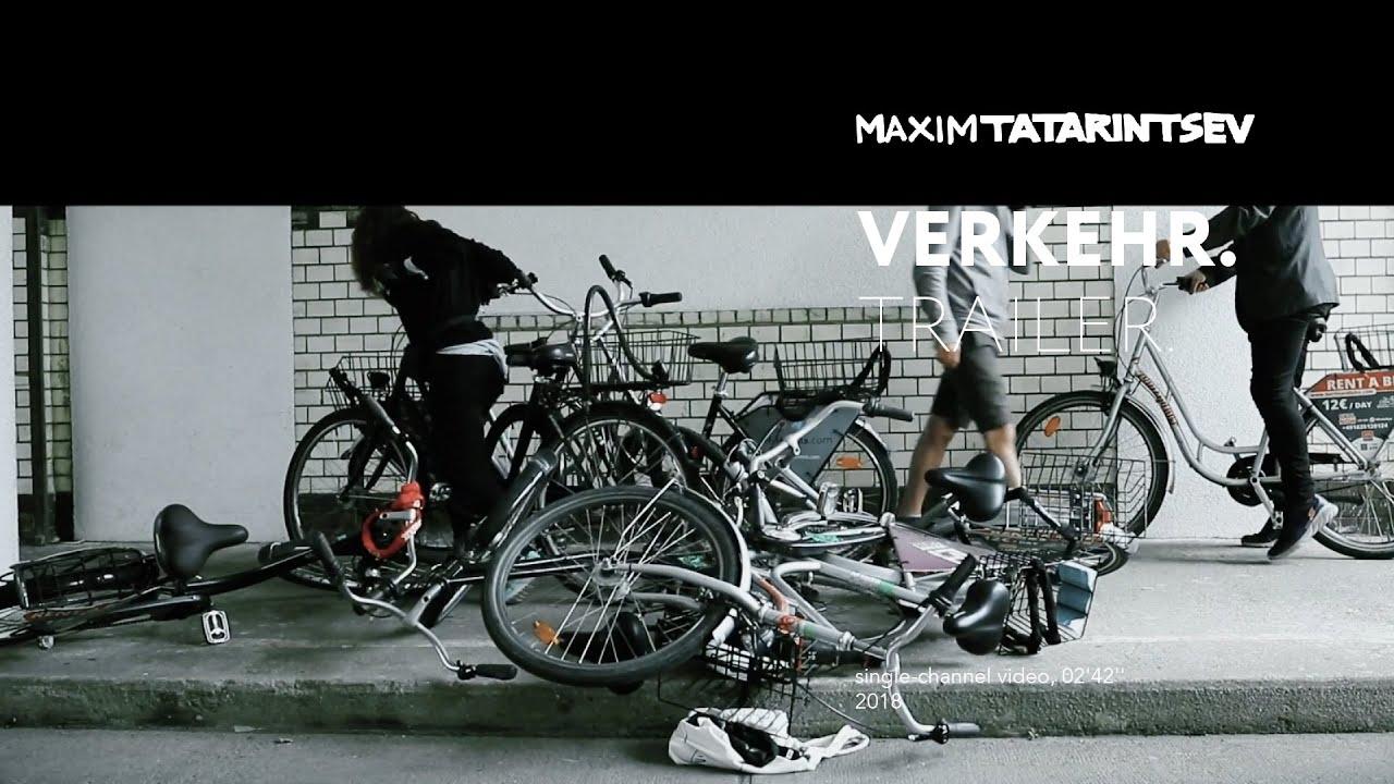 Maxim Tatarintsev. Verkehr. 2018 (trailer)
