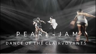 Pearl Jam - Dance Of The Clairvoyants (Mach II Choreomusic Video) |HD|