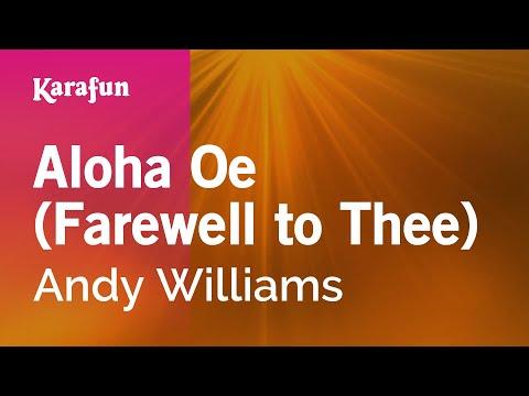 Karaoke Aloha Oe (Farewell to Thee) - Andy Williams *