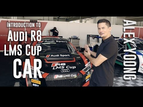All you want to know about the Audi R8 LMS cup car. By expert Alex Yoong