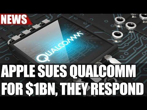 Apple Sues Qualcomm for $1bn over Anti Competitive Practices, Qualcomm Responds