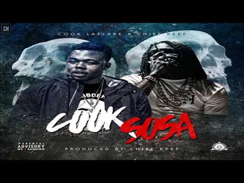 Cook LaFlare & Chief Keef - Cook Sosa [FULL MIXTAPE + DOWNLOAD LINK] [2017]