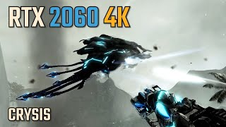 Crysis in 2019 RTX 2060 4K Gameplay Benchmark