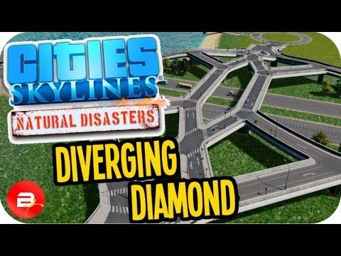 Cities Skylines ▶DIVERGING DIAMOND INTERCHANGE!!◀ #4 Cities: Skylines Green Cities Natural Disasters