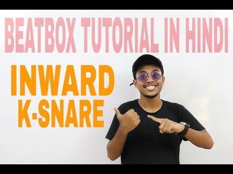 Inward K-SNARE Beatbox Tutorial in Hindi | Easy way to learn | Faiz BBX