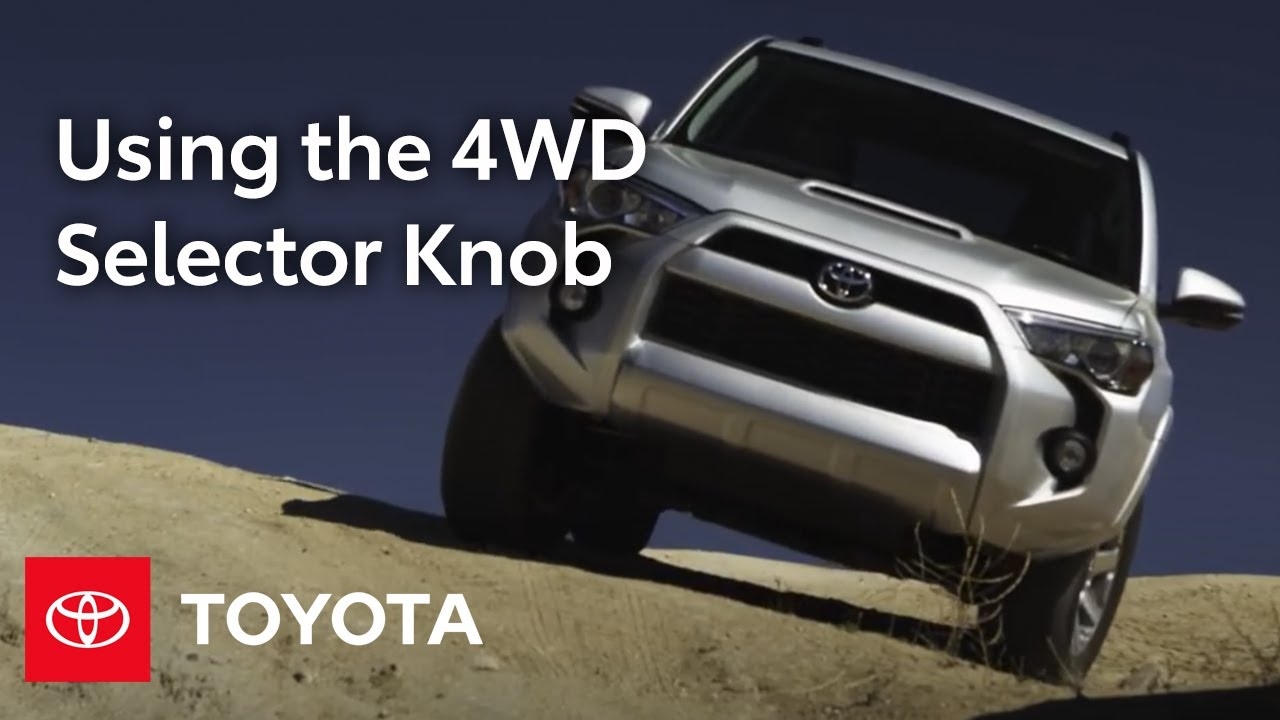 2014 4runner How To 4wd Selector Knob Toyota Youtube Indicate Power The Board Mode Selection In Following Order