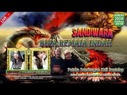 LIVE SANDIWARA BINA REMAJA INDAH [ BRI ]    TUNGGUL PAYUNG LELEA INDRAMAYU    MALAM 20 APRIL 2018