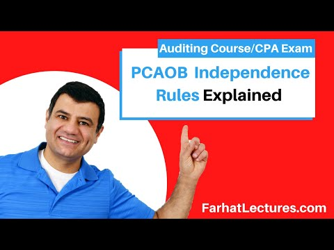 PCAOB SOX Independence Requirements - Auditor Independence | Auditing And Attestation | CPA Exam