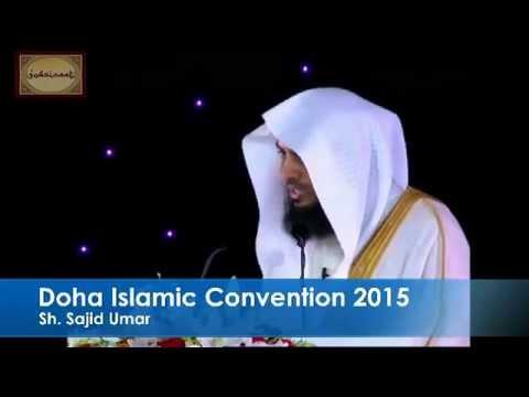 Physical Description of Messenger(sal) by Shk. Sajid Umar - Doha Convention 2015