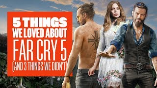5 Things We Loved About Far Cry 5 (And 3 Things We Didn't) - New Far Cry 5 Gameplay