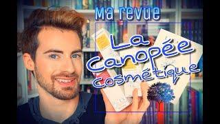 LA CANOPEE COSMETIQUE JE VOUS DIS TOUT ! #GREEN BEAUTY