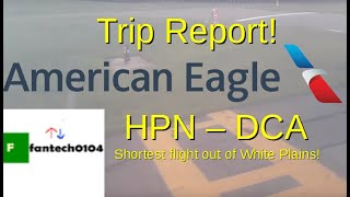 Trip Report: American Airlines from White Plains (HPN) to Washington DC (DCA)