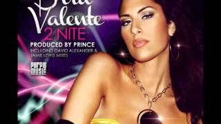 Bria Valente - 2Nite (David Alexander Club Remix)