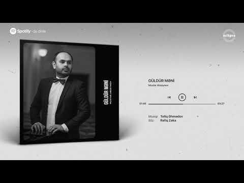 Muxtar Abseynov – Güldür Məni