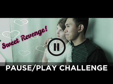 PART 2 PAUSE/PLAY CHALLENGE W/ My Boyfriend ( Sweet Revenge Naging Literal Na SWEET)