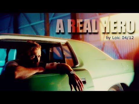 A Real Hero (Drive)