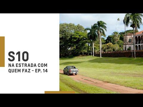 Chevrolet   S10   Na Estrada Com Quem Faz – Episódio 14