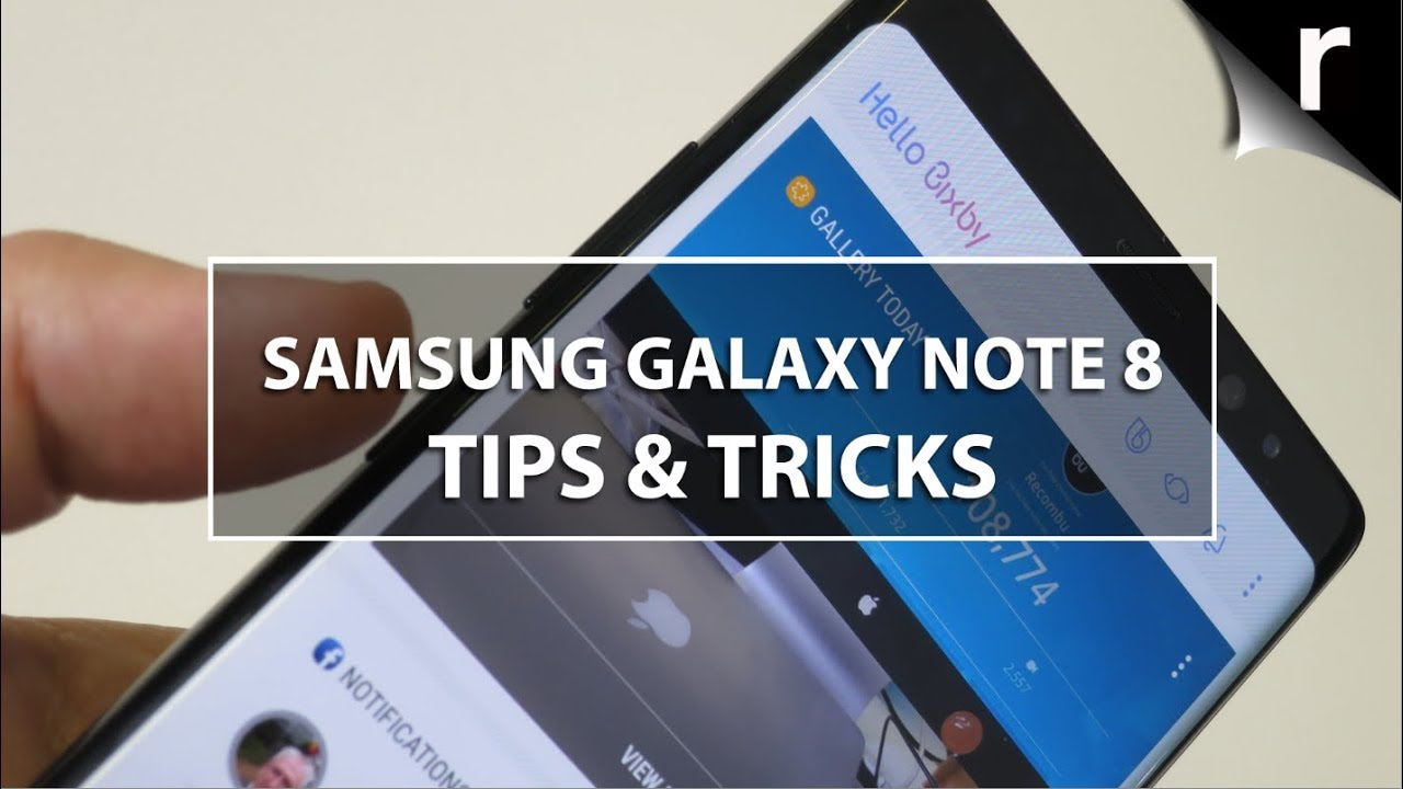 10 Superb Tips & Tricks for your Samsung Galaxy Note 8 ...