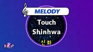 [KPOP MR 노래방] Touch - 신화 (With Melody Ver.)ㆍTouch - Shinhwa