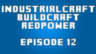 Industrial Craft 2 - Episode 12 - No More Motion Blur!