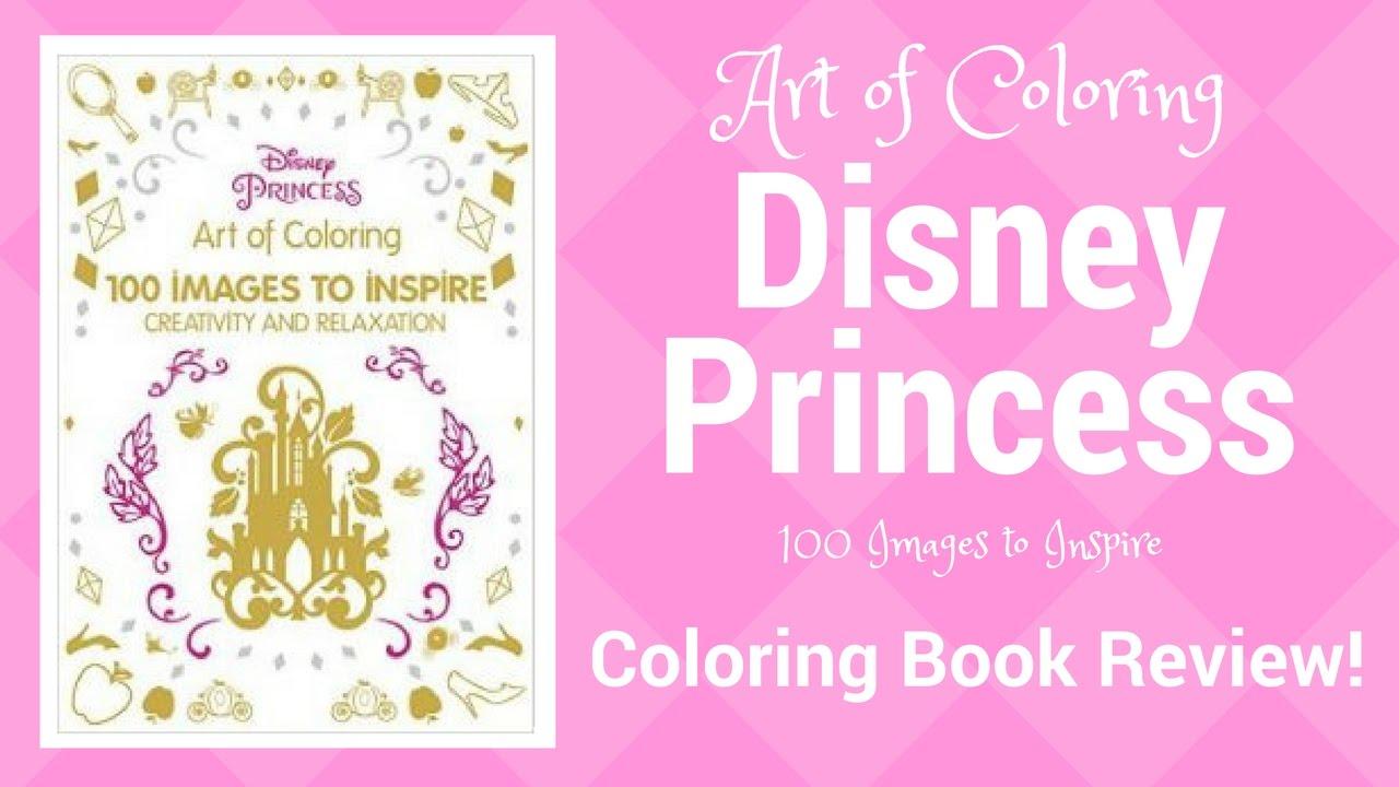 ART OF COLORING DISNEY PRINCESS BOOK REVIEW