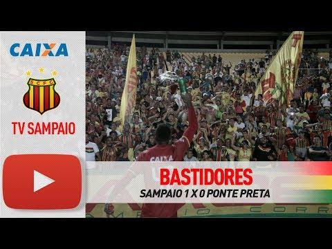 Bastidores | Sampaio 1 x 0 Ponte Preta | Série B | TV Sampaio