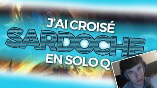 ON CROISE SARDOCHE EN SOLOQ (ft Caelan) - Ezreal ADC S6
