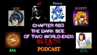 Bleach Wiki Podcast - Chapter 683 Review