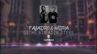 Taladro  Hidra - Gitme Bir Adım Öteye (Mix) Prod. By KaosBeatz