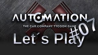 Automation - The Car Company Tycoon Game #07 Gameplay HD+60/PC/deutsch