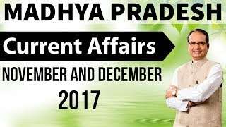 Madhya Pradesh Current Affairs November & December 2017 MPPSC Vyapam MPSI Patwari Panchayati Raj