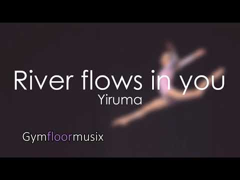 River flows in you by Yiruma - Gymnastic floor music