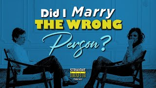 If you think you married the wrong person...