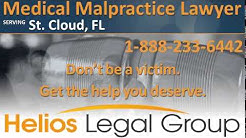 St. Cloud Medical Malpractice Lawyer & Attorney - Florida