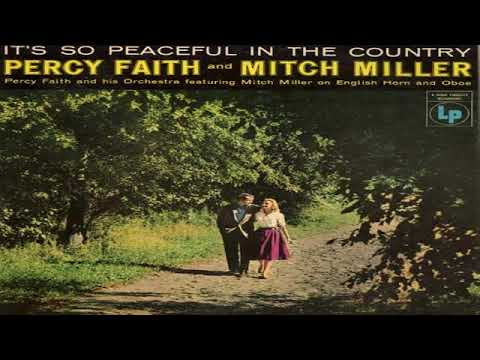 Percy Faith & Mitch Miller -  It's So Peaceful In The Country (1956)GMB