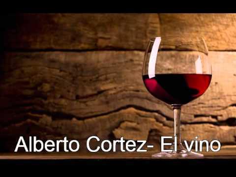 Alberto Cortez -El vino