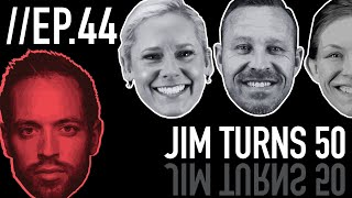 Jim Turns 50 // Froning & Friends EP. 44