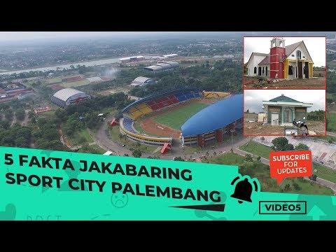 VIDEO 5: 5 Fakta Jakabaring Sport City Palembang Mp3