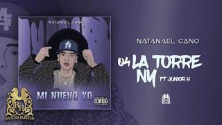 04. La Torre NY - Natanael Cano ft. Junior H [Official Audio]