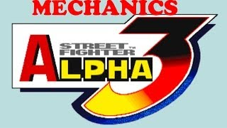 Street Fighter Alpha 3 (Tutorial) - Mechanics Guide