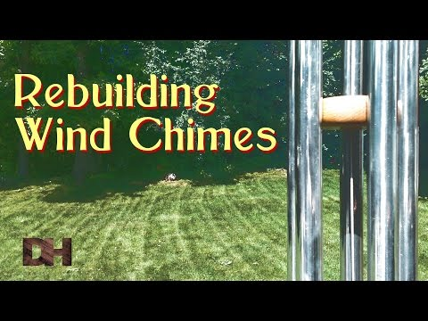 Rebuilding Wind Chimes