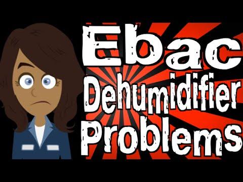 Ebac Dehumidifier Problems