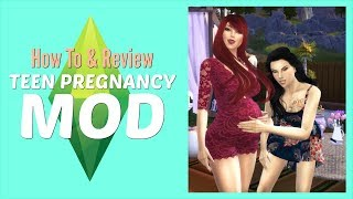 The Sims 4 — How to Install & Use the TEEN Pregnancy Mod 2017 (LIVE Tutorial)